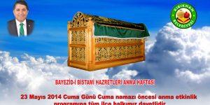 BAYEZID-I BİSTAMİ HZ. CUMA GÜNÜ ANILACAK