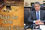 """Başkan Yavuz """"30 Aralık Kudüs ve 1 Ocak 630 Mekke'nin Fethi Mübarek Olsun"""""""