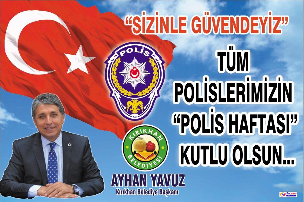 """Başkan Yavuz; """"Tüm Polislerimizin Polis Haftası ve Polis Günü Kutlu Olsun"""""""
