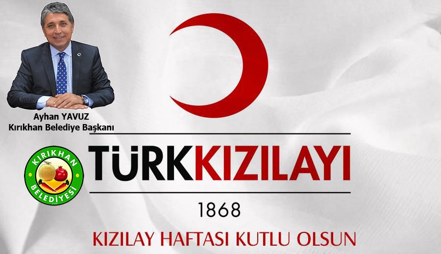 Başkan Yavuz'un 'Kızılay Haftası' Mesajı