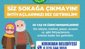 KIRIKHAN'DA 60 YAŞ ÜZERİNDEKİ VATANDAŞLARA ALIŞVERİŞ HİZMETİ