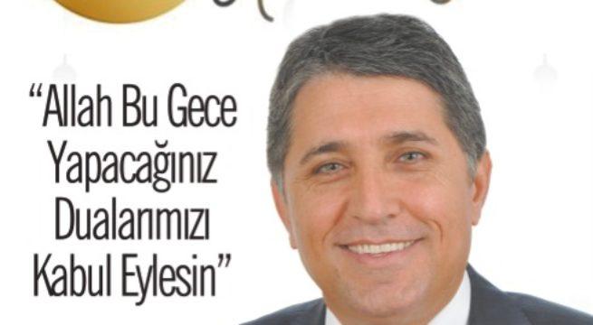 """BAŞKAN YAVUZ """"KADİR GECEMİZ TÜM İSLAM ÂLEMİNE MÜBAREK OLSUN"""""""